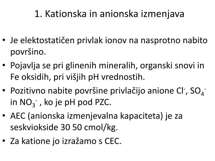 1. Kationska in anionska izmenjava