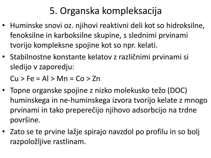 5. Organska kompleksacija
