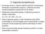 5 organska kompleksacija