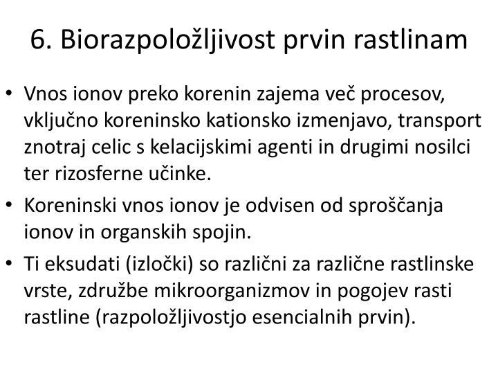 6. Biorazpoložljivost prvin rastlinam