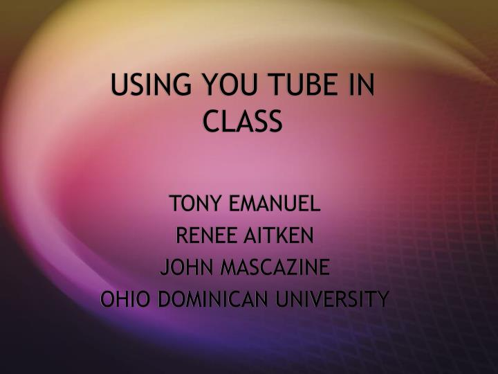 Using you tube in class