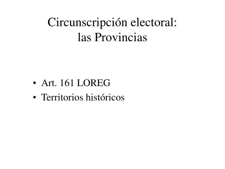 Circunscripción electoral: