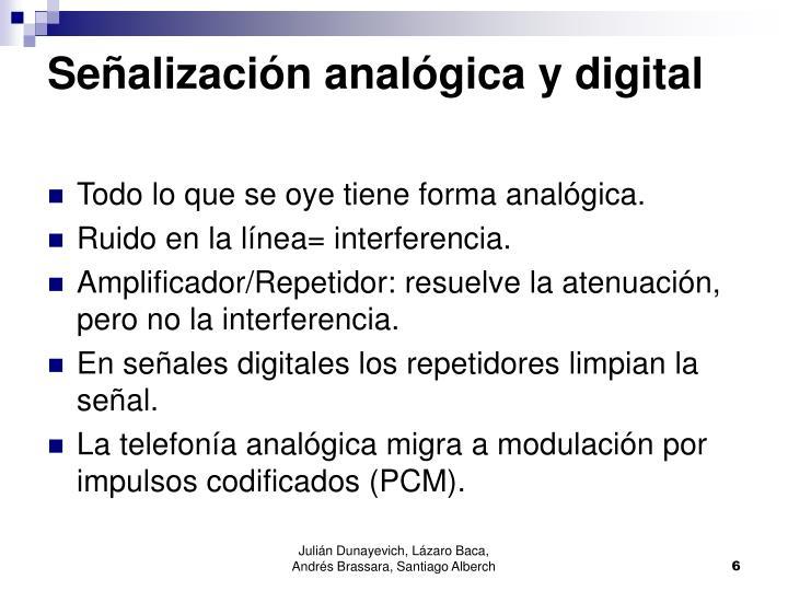 Señalización analógica y digital