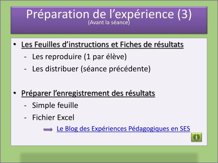 Préparation de l'expérience (3)