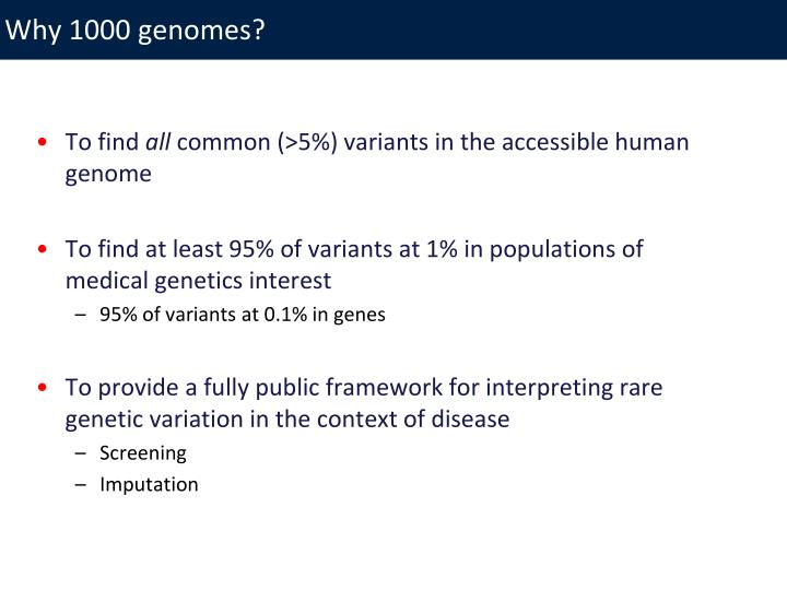 Why 1000 genomes?
