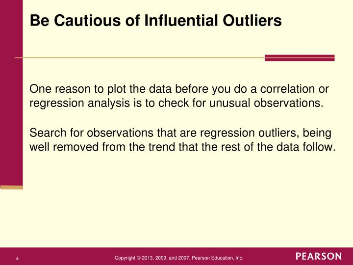 Be Cautious of Influential Outliers