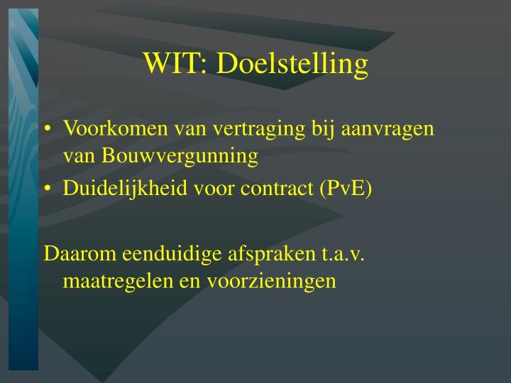 WIT: Doelstelling