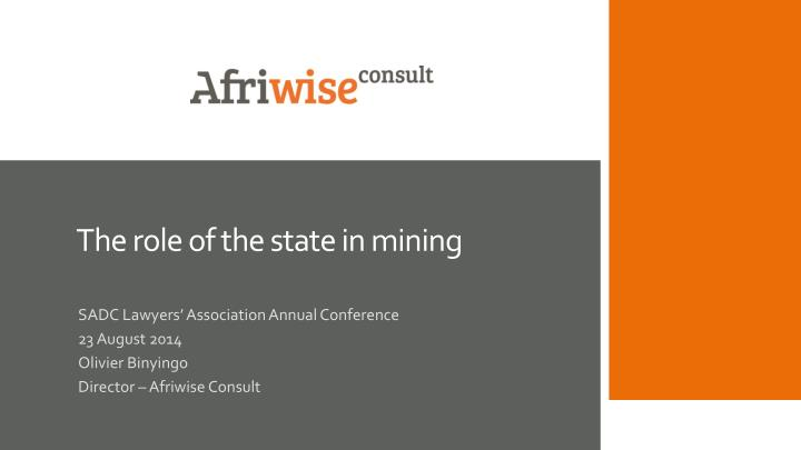 the role of the s tate in mining