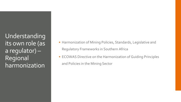 Harmonization of Mining Policies, Standards, Legislative and Regulatory Frameworks in Southern Africa