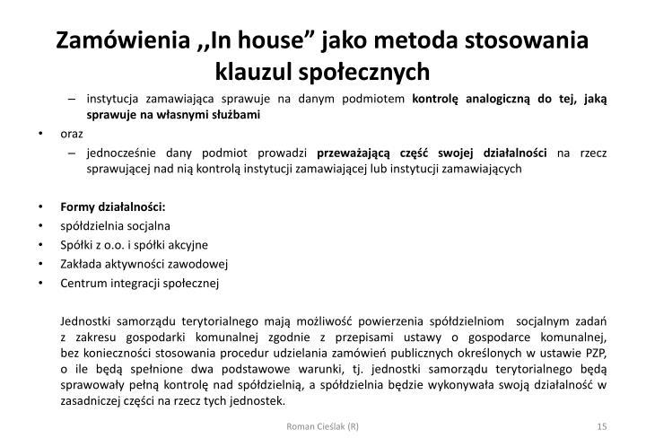 """Zamówienia ,,In house"""" jako metoda stosowania klauzul społecznych"""