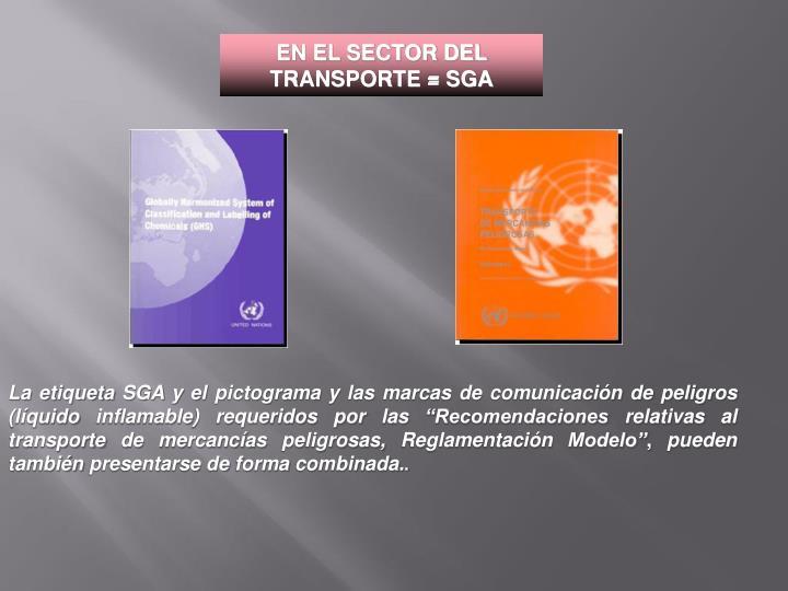 EN EL SECTOR DEL TRANSPORTE = SGA