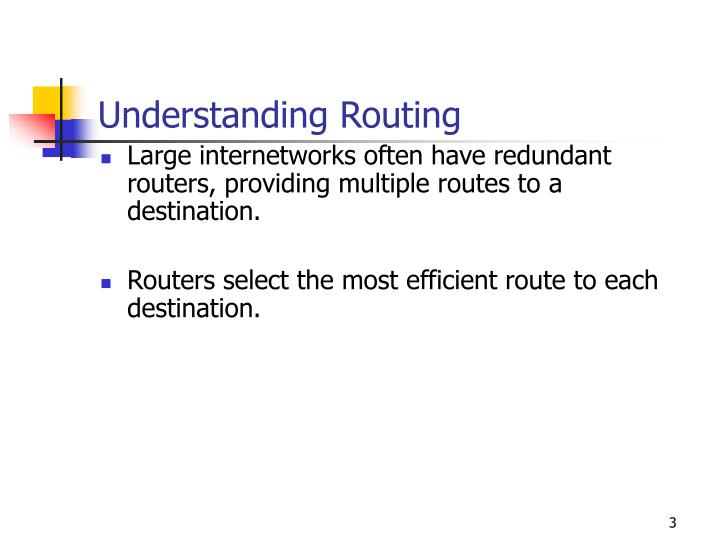 Understanding Routing