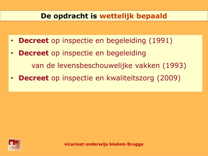 De opdracht is