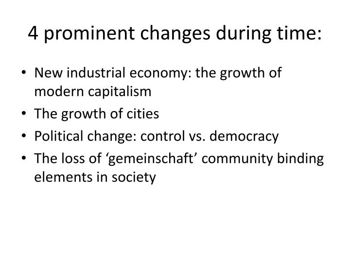4 prominent changes during time