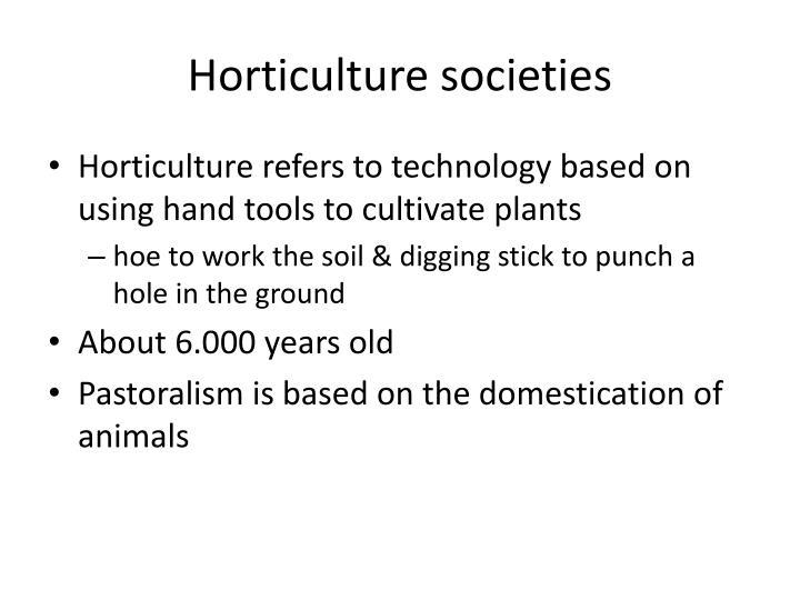 Horticulture societies