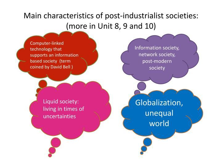 Main characteristics of post-industrialist societies: