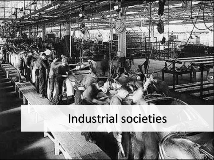 Industrial societies