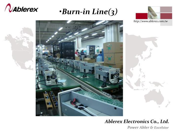 Burn-in Line(3)
