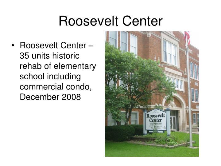 Roosevelt Center