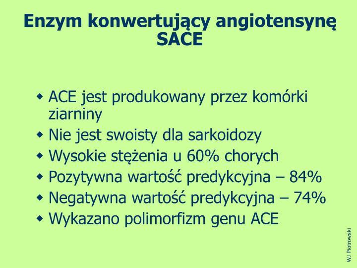 Enzym konwertujcy angiotensyn