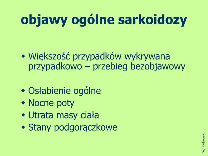 objawy oglne sarkoidozy
