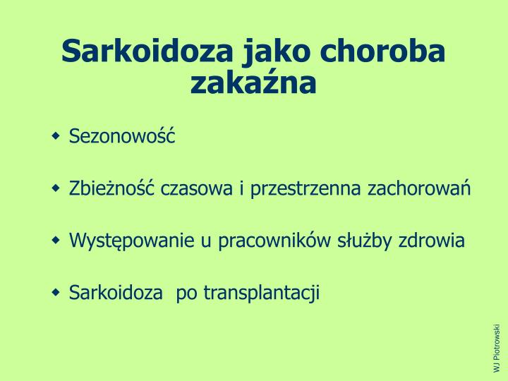 Sarkoidoza jako choroba zakana