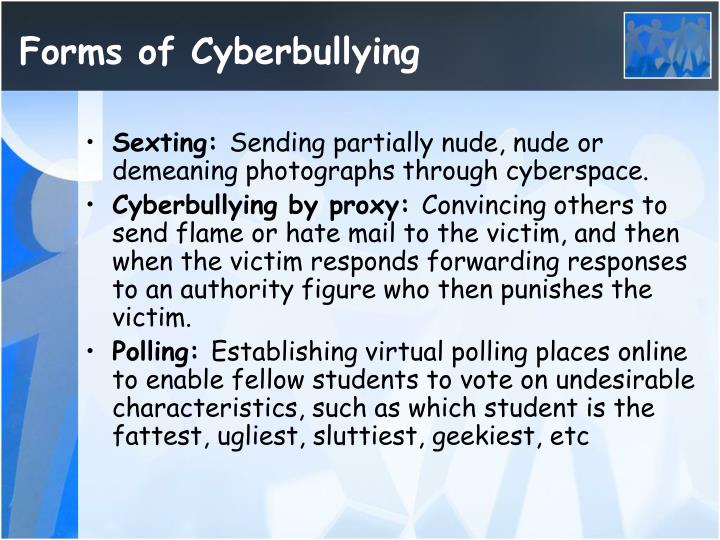 Forms of Cyberbullying