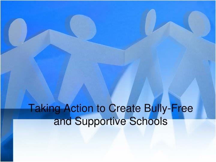 Taking Action to Create Bully-Free