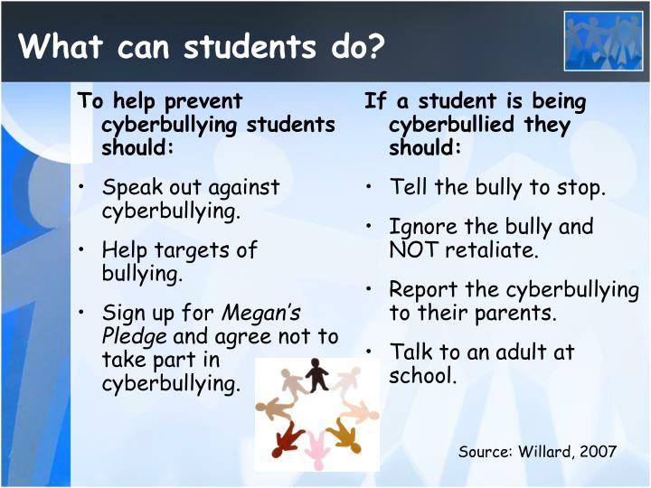 To help prevent cyberbullying students