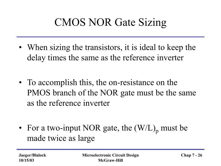 CMOS NOR Gate Sizing