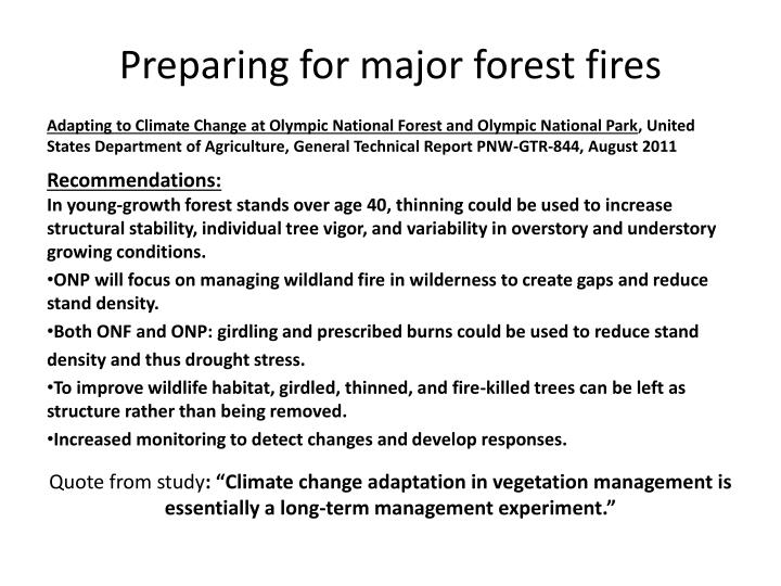 Preparing for major forest fires