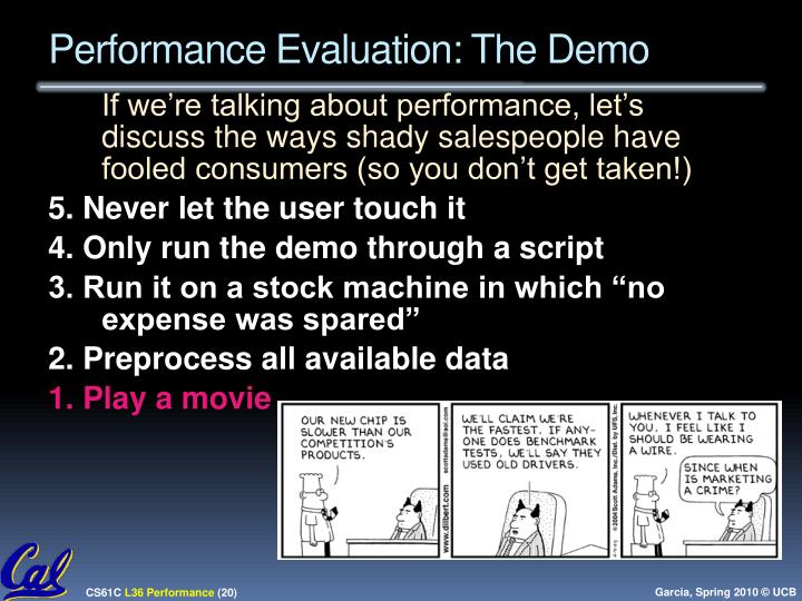 Performance Evaluation: The Demo