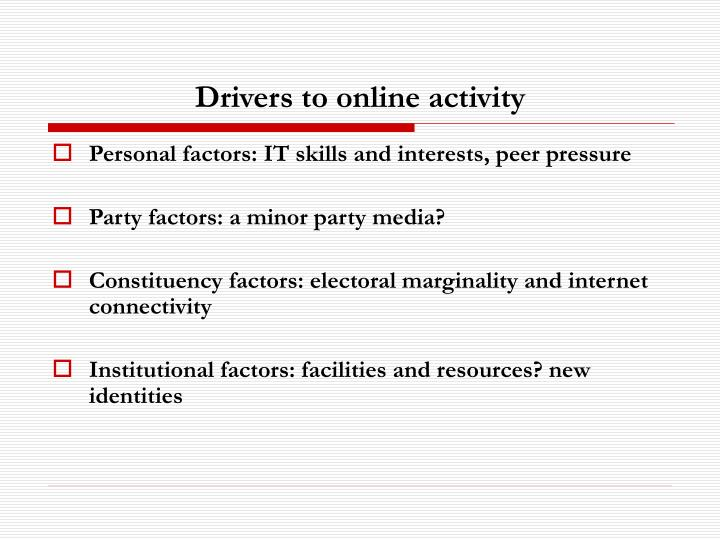 Drivers to online activity