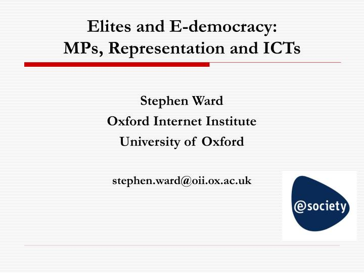 Elites and e democracy mps representation and icts
