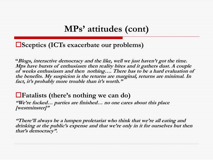 MPs' attitudes (cont)