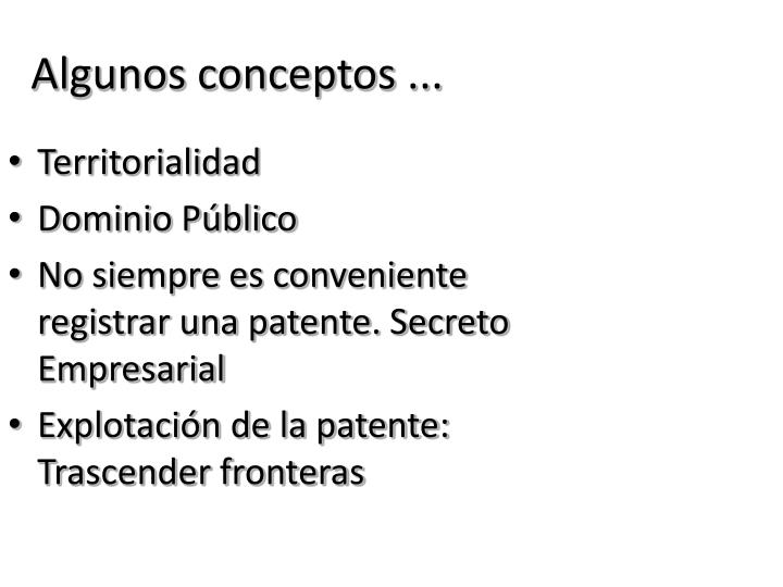 Algunos conceptos ...