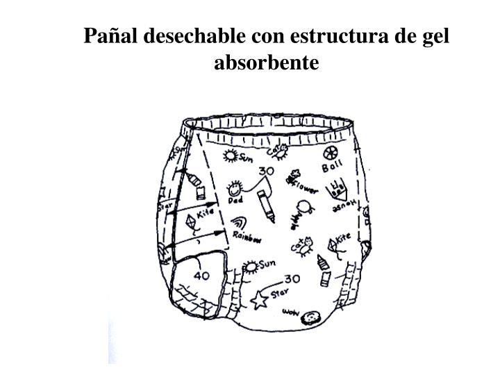 Pañal desechable con estructura de gel absorbente