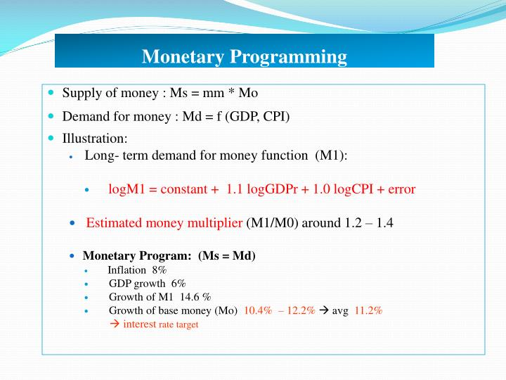 Monetary Programming