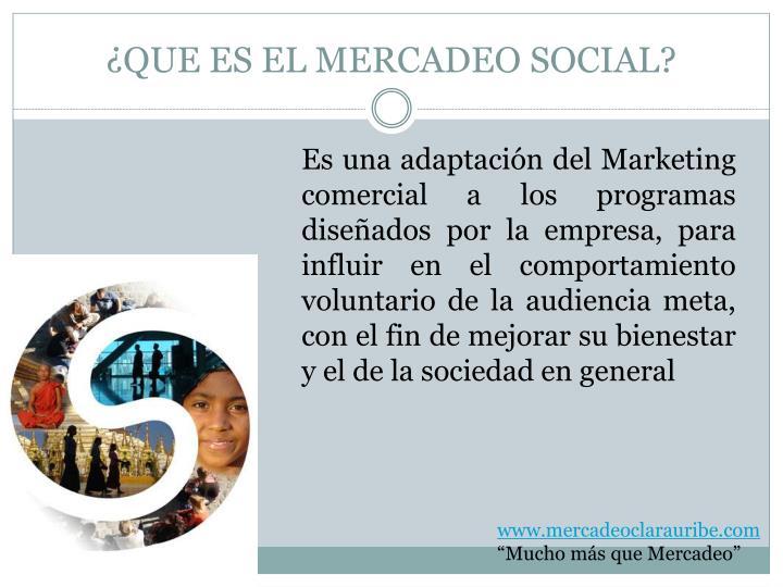 ¿QUE ES EL MERCADEO SOCIAL?