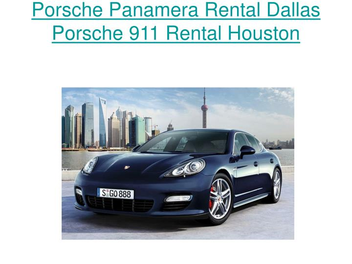 Porsche Panamera Rental Dallas