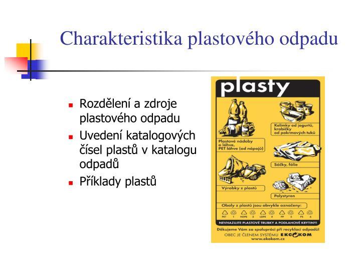 Charakteristika plastového odpadu