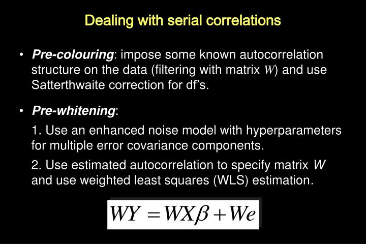 Dealing with serial correlations