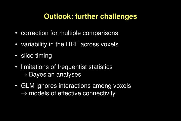 Outlook: further challenges