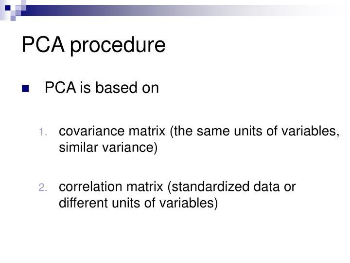 PCA procedure