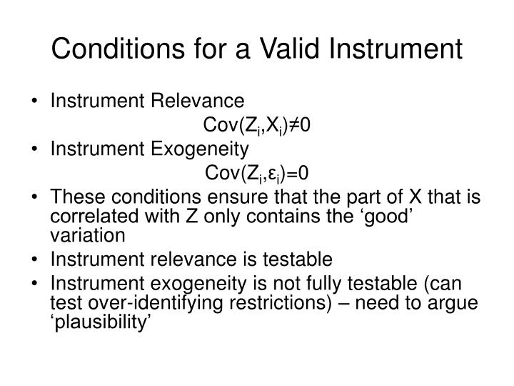 Conditions for a Valid Instrument
