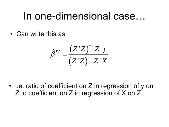 In one-dimensional case…