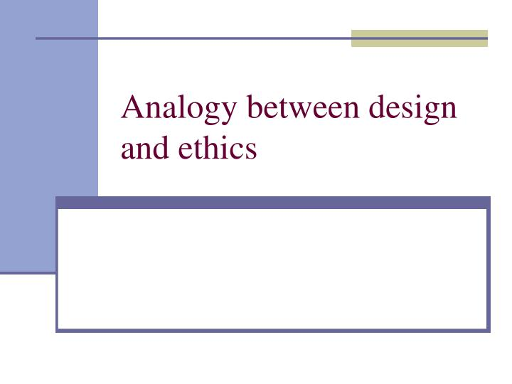Analogy between design and ethics