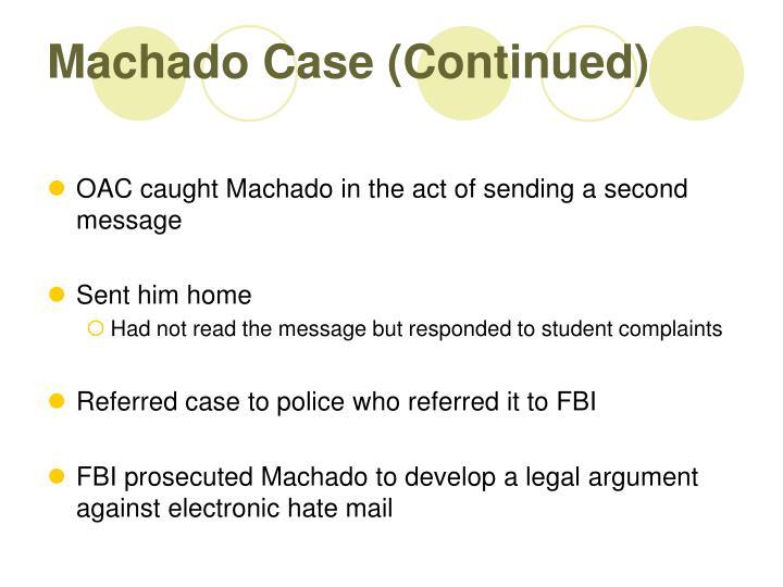 Machado Case (Continued)