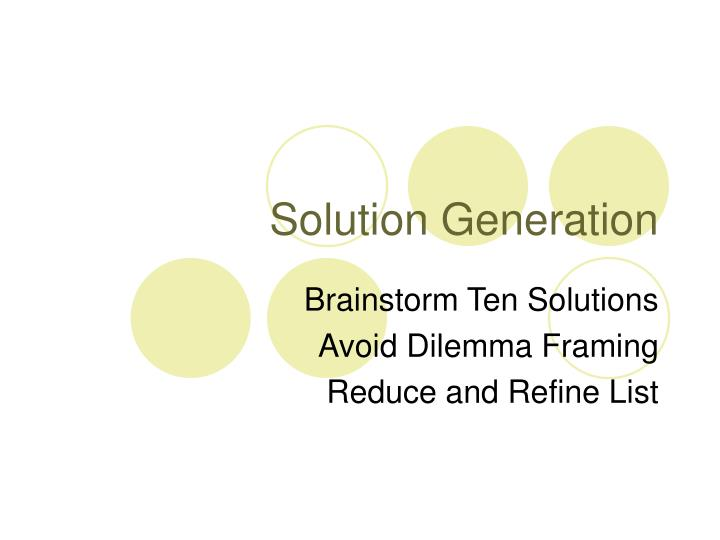 Solution Generation