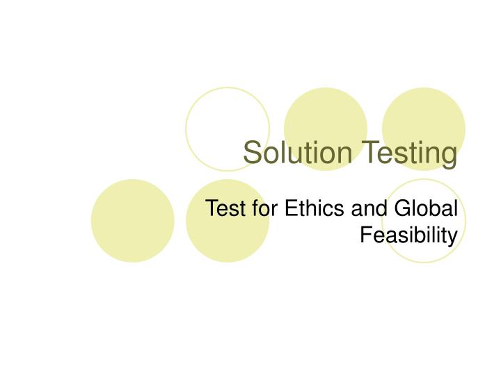 Solution Testing